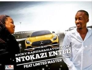 Ricky Randar - Ntokazi Entle Ft. Limited Masters & Havoc Fam